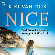 Kiki van Dijk Nice - De duistere kant van het zonnige Zuid-Frankrijk