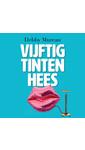 Meer info over Debby Mureau Vijftig tinten hees bij Luisterrijk.nl