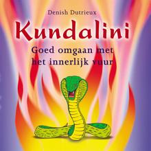 Denish Dutrieux Kundalini - Goed omgaan met het innerlijk vuur