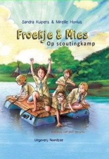 Sandra Kuipers Froekje & Mies op scoutingkamp