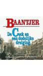 Meer info over Baantjer De Cock en een dodelijke dreiging bij Luisterrijk.nl