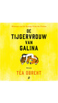 Meer info over Téa Obreht De tijgervrouw van Galina bij Luisterrijk.nl