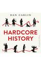 Meer info over Dan Carlin Hardcore History bij Luisterrijk.nl