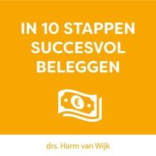 Harm van Wijk In 10 stappen succesvol beleggen - Bouw een maandelijks inkomen met aandelen en opties