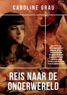 Caroline Grau Reis naar de onderwereld