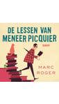 Meer info over Marc Roger De lessen van meneer Picquier bij Luisterrijk.nl