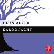 Deon Meyer Karoonacht - Een kort verhaal
