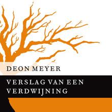 Deon Meyer Verslag van een verdwijning - Kort verhaal