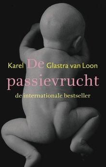 Karel Glastra van Loon De passievrucht