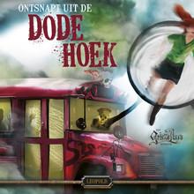 Paul van Loon Ontsnapt uit de Dode Hoek - Een Griezelbus-avontuur