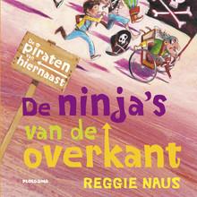Reggie Naus De ninja's van de overkant - De piraten van hiernaast