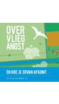 Meer info over Over vliegangst en hoe je ervan afkomt bij Luisterrijk.nl