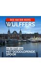 Meer info over Dick van den Heuvel Wulffers en de zaak van het doodlopende spoor bij Luisterrijk.nl