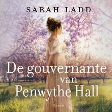 Sarah Ladd De gouvernante van Penwythe Hall