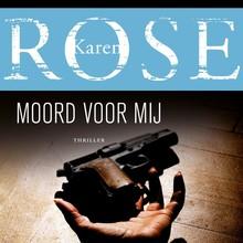 Karen Rose Moord voor mij