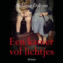 Melanie Dobson Een kamer vol lichtjes