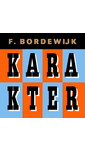 Meer info over Ferdinand Bordewijk Karakter bij Luisterrijk.nl
