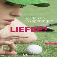 Gerda van Wageningen Liefde?