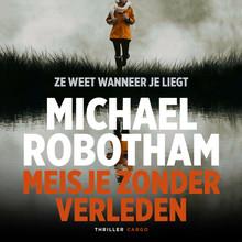 Michael Robotham Meisje zonder verleden
