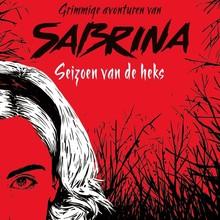 Sarah Rees Brennan Grimmige avonturen van Sabrina - Seizoen van de heks