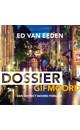 Ed van Eeden Dossier gifmoord