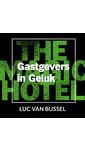 Meer info over Luc van Bussel Gastgevers in Geluk bij Luisterrijk.nl