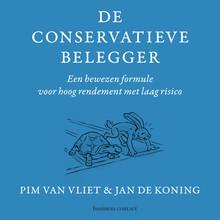 Pim van Vliet De conservatieve belegger - Een bewezen formule voor hoog rendement met laag risico