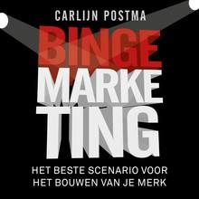 Carlijn Postma Bingemarketing - Het beste scenario voor het bouwen van je merk