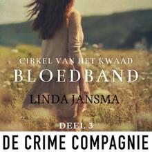 Linda Jansma Bloedband - Cirkel van het kwaad deel 3