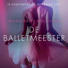 Marguerite Nousville De balletmeester - erotisch verhaal