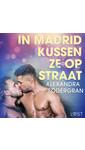 Meer info over Alexandra Södergran In Madrid kussen ze op straat - erotisch verhaal bij Luisterrijk.nl