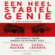 Philip Rucker Een heel stabiel genie - Hoe Donald Trump Amerika op de proef stelt
