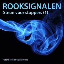 Peter de Ruiter Rooksignalen - Steun voor stoppers (1)