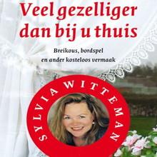 Sylvia Witteman Veel gezelliger dan bij u thuis - Breikous, bordspel en ander kosteloos vermaak