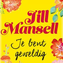 Jill Mansell Je bent geweldig