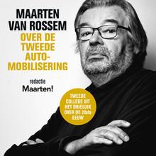 Maarten van Rossem Maarten van Rossem over de tweede automobilisering