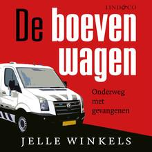 Jelle Winkels De boevenwagen - Onderweg met gevangenen