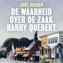 Joël Dicker De waarheid over de zaak Harry Quebert