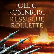 Joel C. Rosenberg Russische roulette