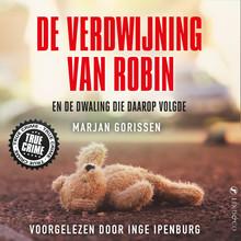 Marjan Gorissen De verdwijning van Robin - En de dwaling die daarop volgde