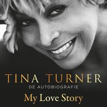 Tina Turner My love story - De autobiografie