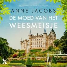 Anne Jacobs De moed van het weesmeisje