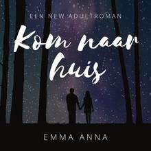 Emma Anna Kom naar huis