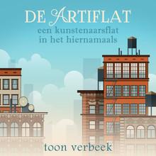 Toon Verbeek De artiflat - Een kunstenaarsflat in het hiernamaals