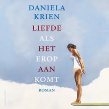Daniela Krien Liefde als het erop aankomt