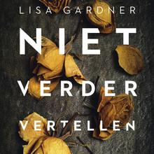 Lisa Gardner Niet verder vertellen