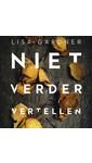 Meer info over Lisa Gardner Niet verder vertellen bij Luisterrijk.nl
