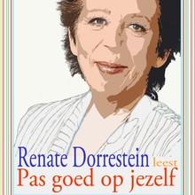 Renate Dorrestein Pas goed op jezelf