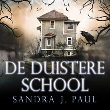 Sandra J. Paul De duistere school - Zit je eenmaal op deze school, dan kom je er nooit meer weg