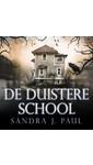 Meer info over Sandra J. Paul De duistere school bij Luisterrijk.nl